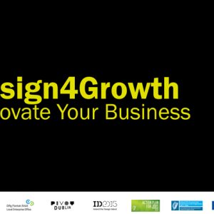 Design4Growth: a new scheme to help small businesses use strategic design for growth